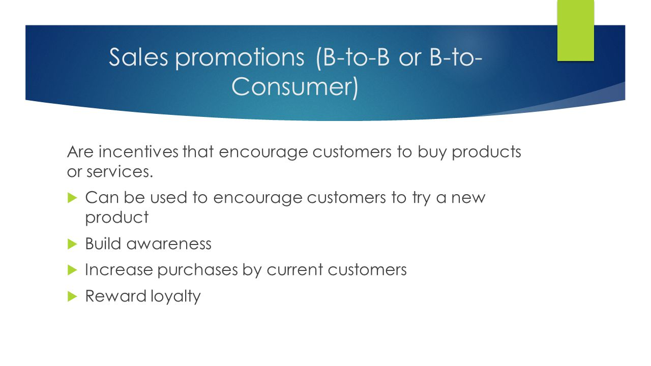 Sales promotions (B-to-B or B-to-Consumer)