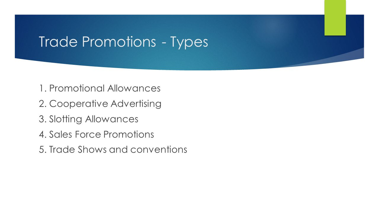 Trade Promotions - Types