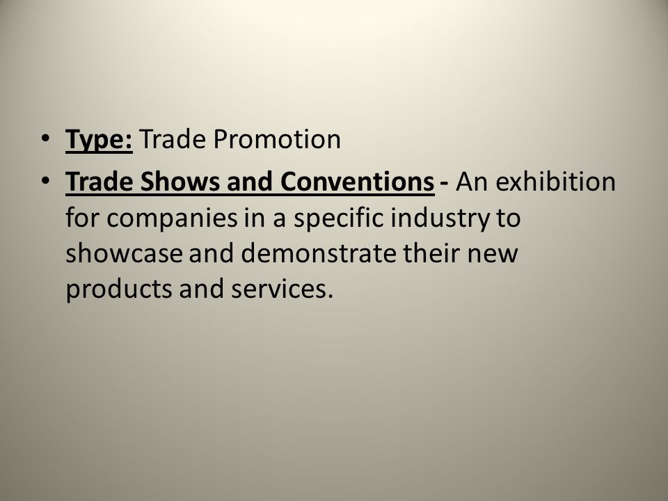 Type: Trade Promotion