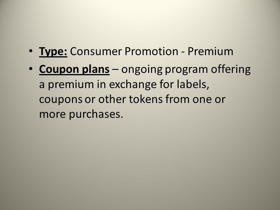 Type: Consumer Promotion - Premium