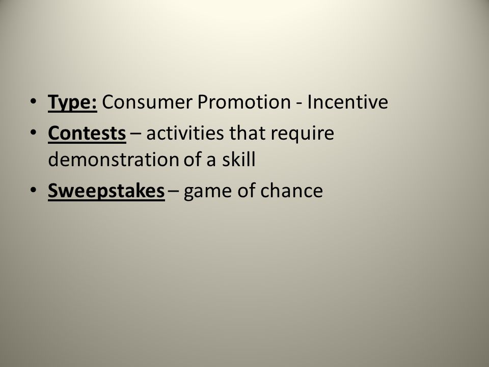 Type: Consumer Promotion - Incentive