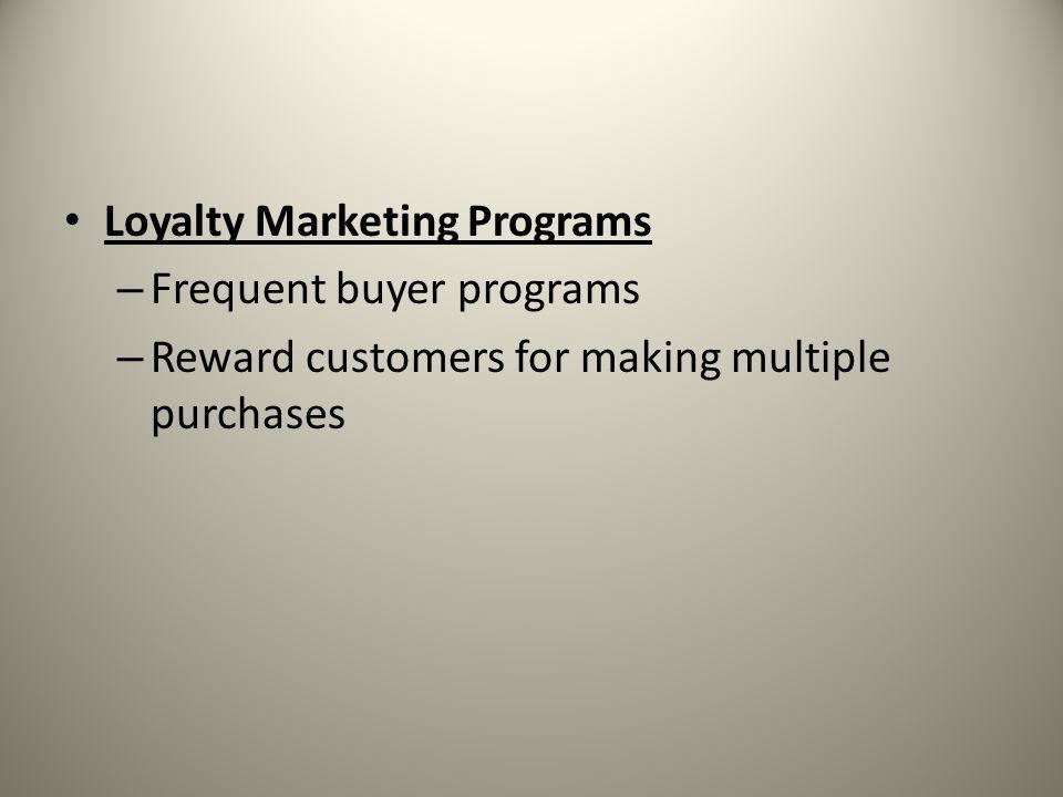 Loyalty Marketing Programs
