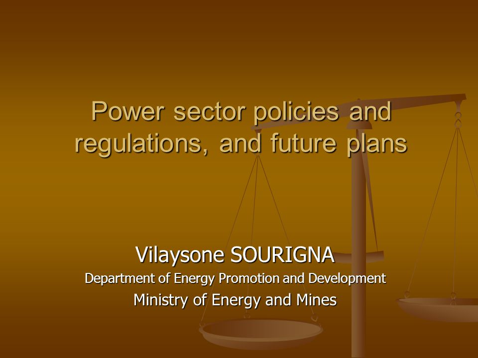 Power sector policies and regulations, and future plans