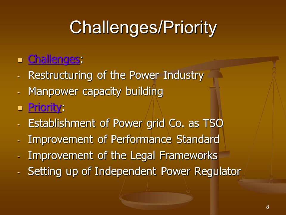Challenges/Priority Challenges: Restructuring of the Power Industry