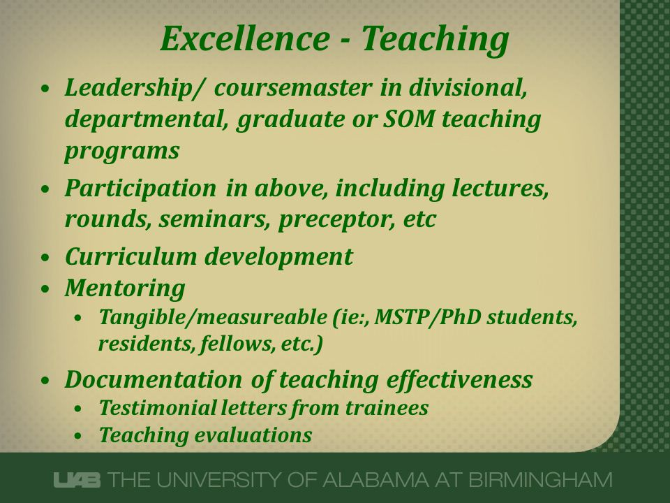 Excellence - Teaching Leadership/ coursemaster in divisional, departmental, graduate or SOM teaching programs.