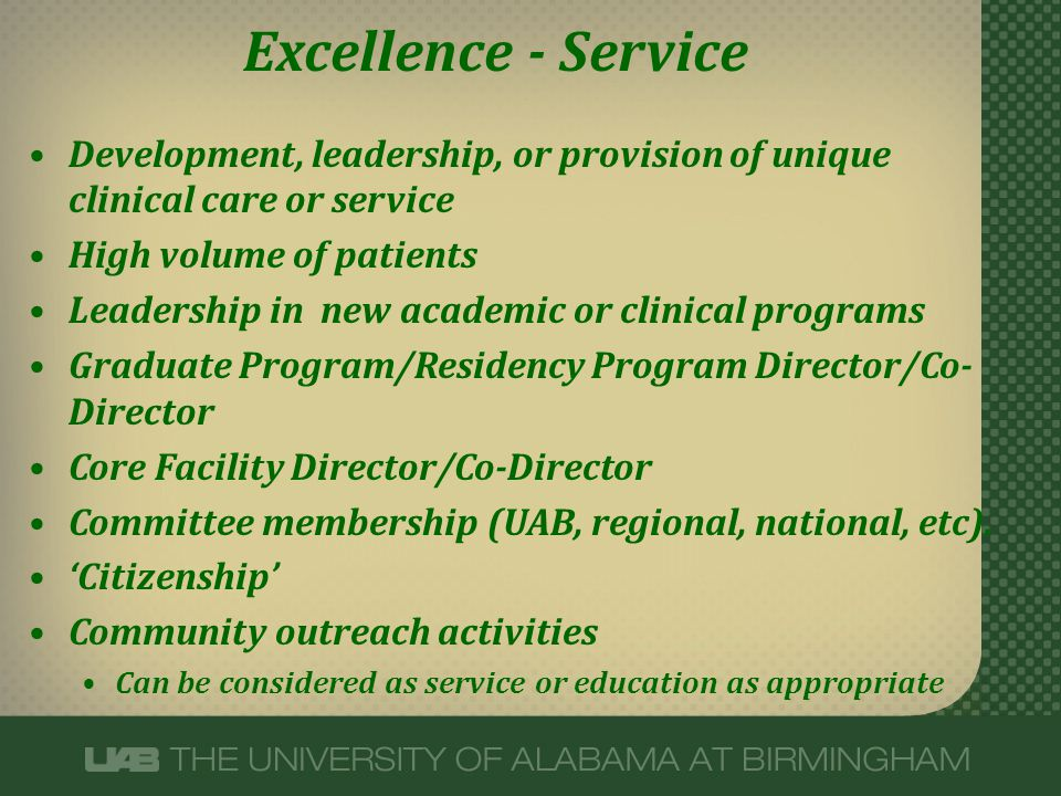 Excellence - Service Development, leadership, or provision of unique clinical care or service. High volume of patients.