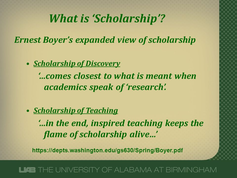 What is 'Scholarship' Ernest Boyer's expanded view of scholarship