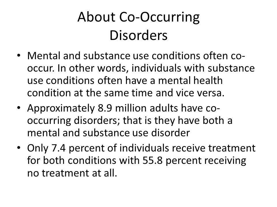 About Co-Occurring Disorders