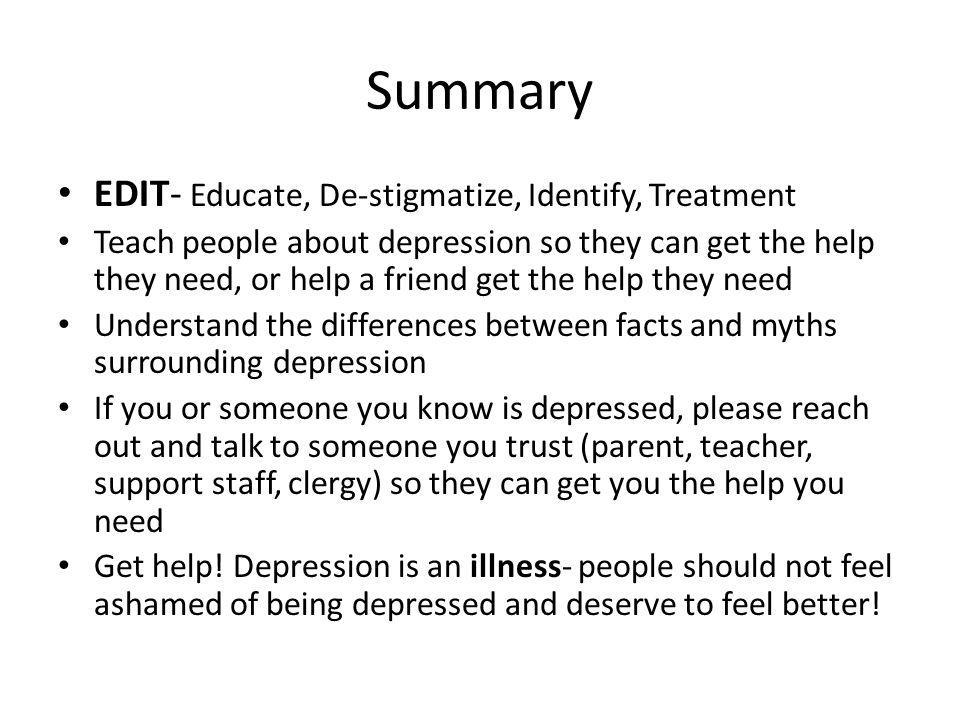Summary EDIT- Educate, De-stigmatize, Identify, Treatment