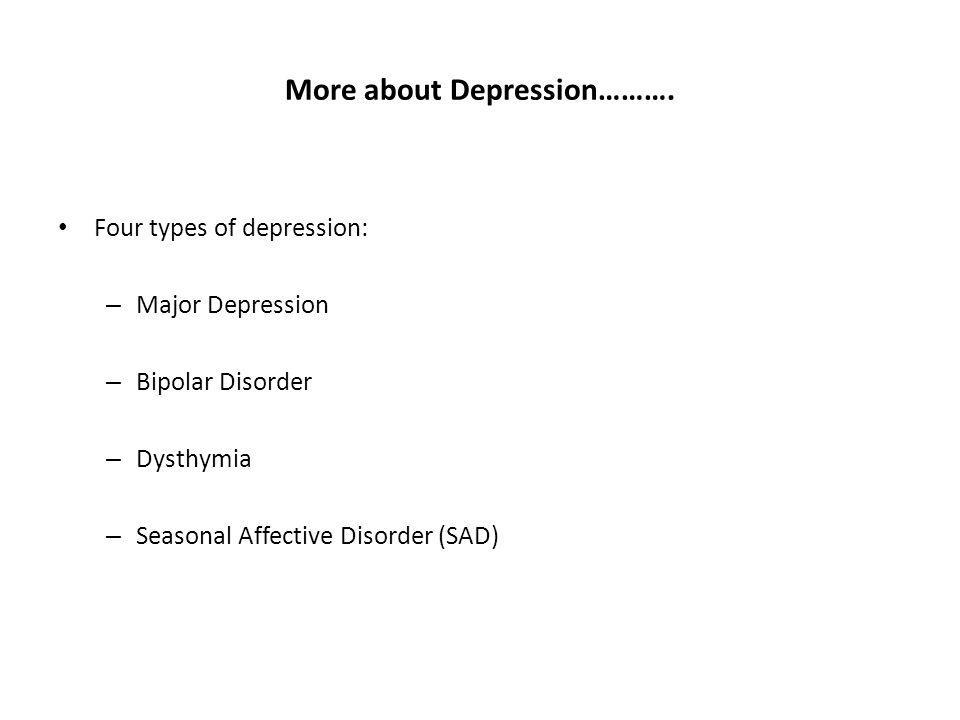 More about Depression……….