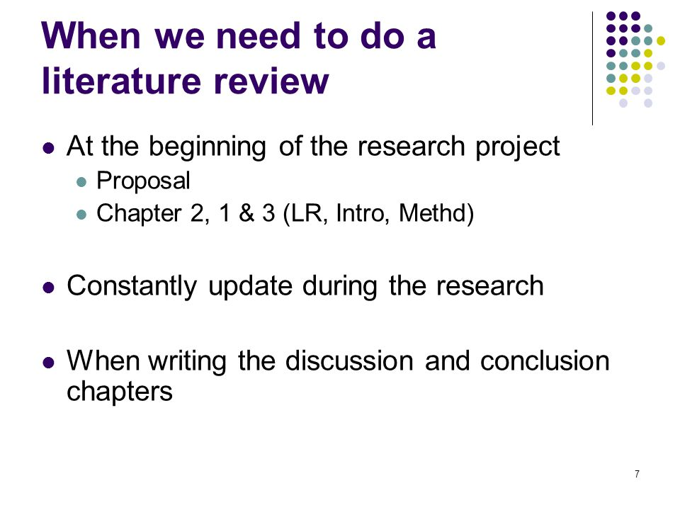 When we need to do a literature review