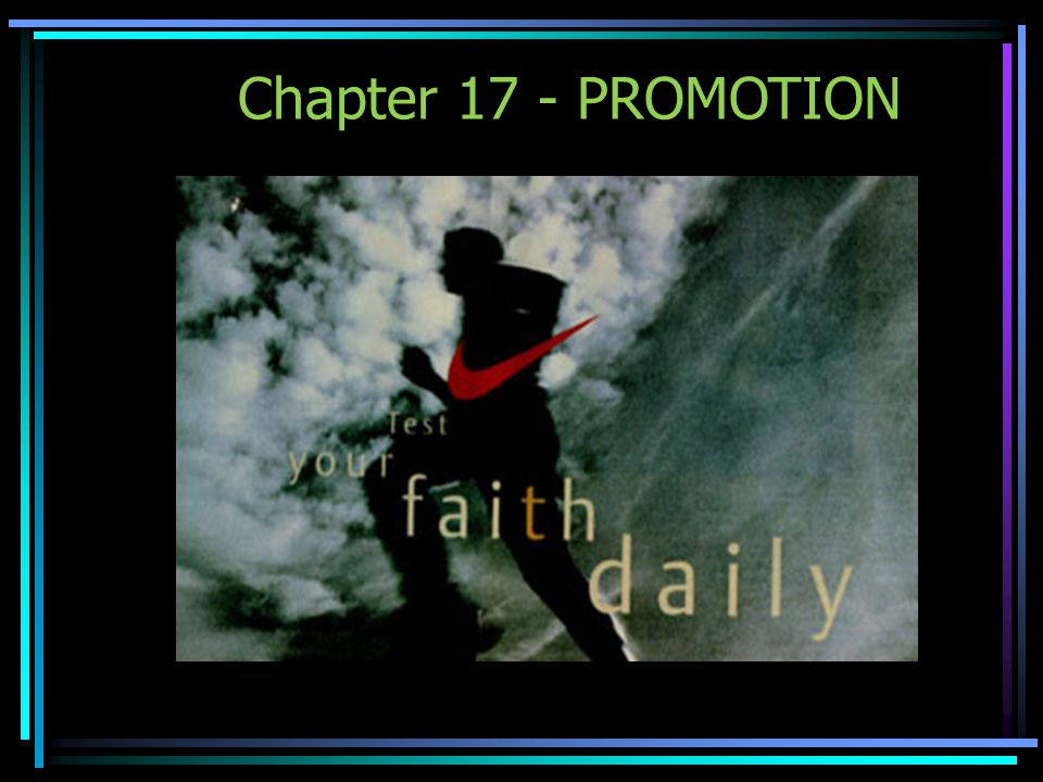 Chapter 17 - PROMOTION