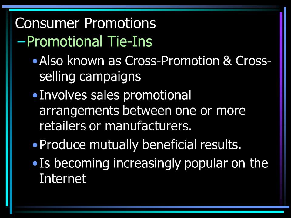 Consumer Promotions Promotional Tie-Ins
