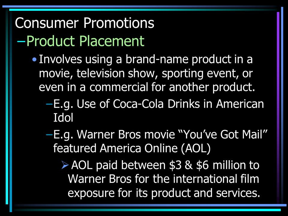 Consumer Promotions Product Placement