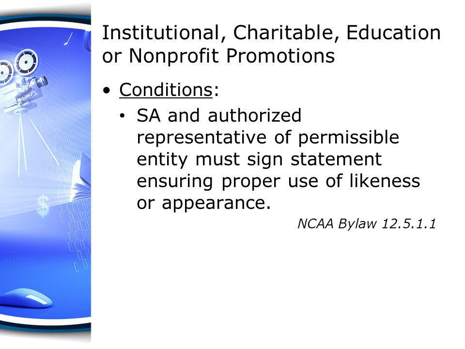Institutional, Charitable, Education or Nonprofit Promotions