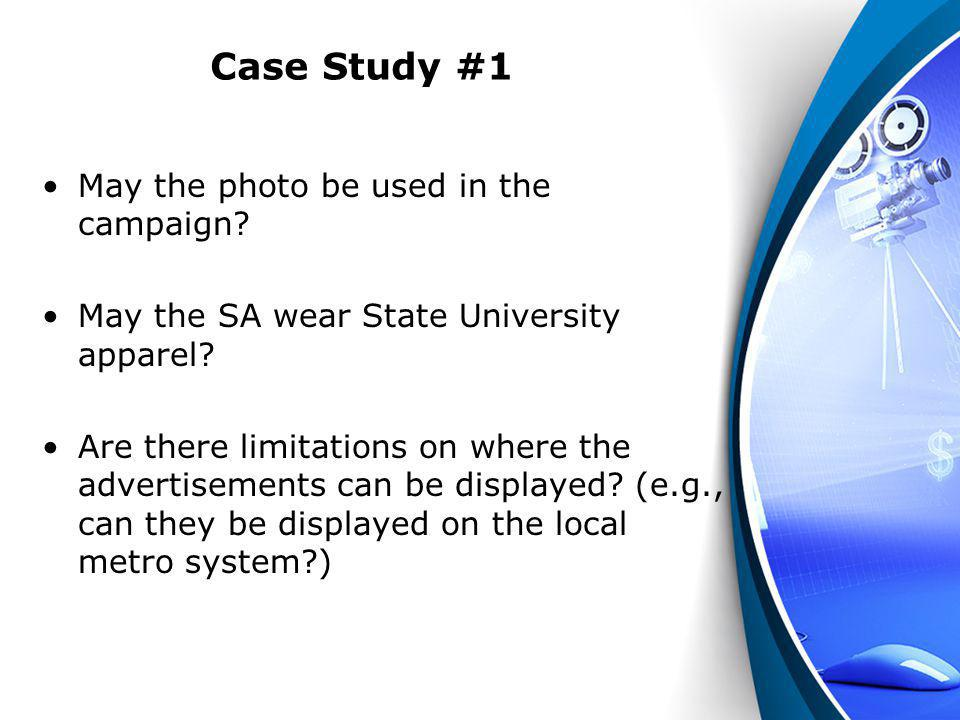 Case Study #1 May the photo be used in the campaign