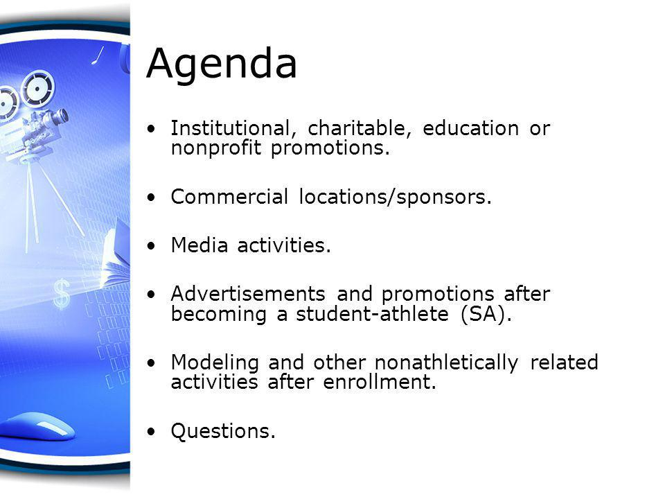 Agenda Institutional, charitable, education or nonprofit promotions.