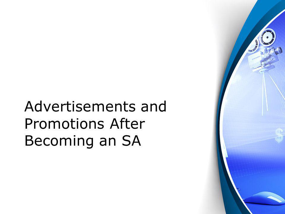 Advertisements and Promotions After Becoming an SA