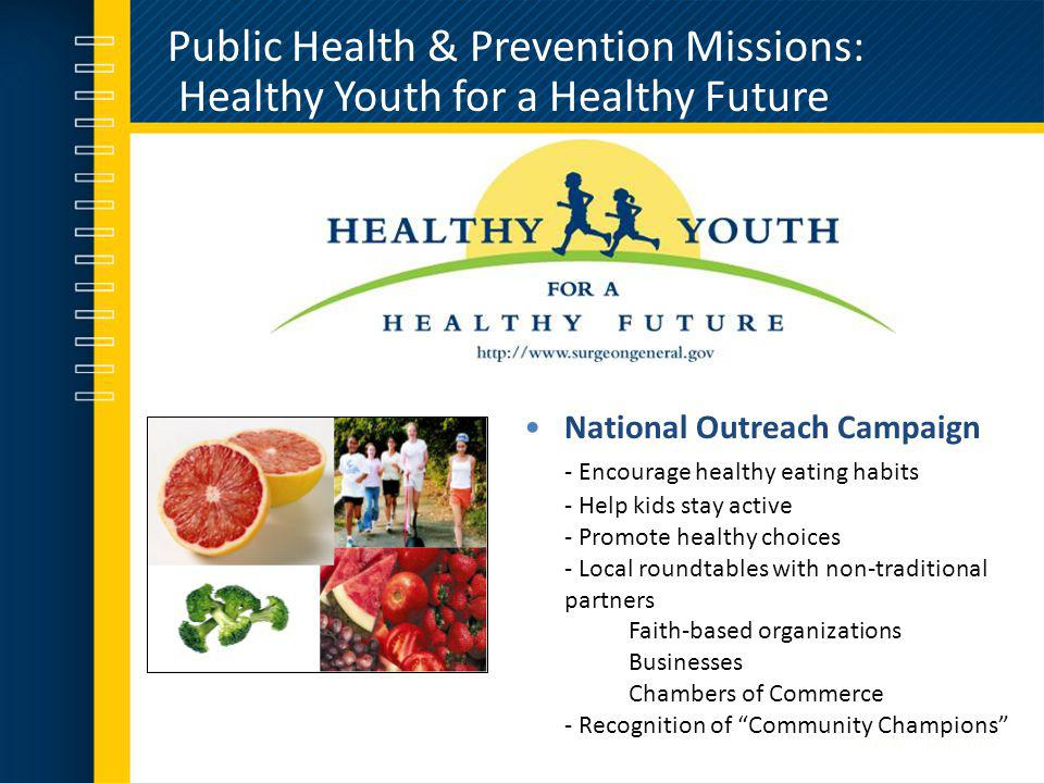 Public Health & Prevention Missions: