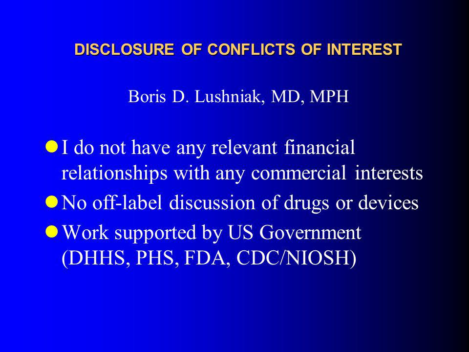 DISCLOSURE OF CONFLICTS OF INTEREST