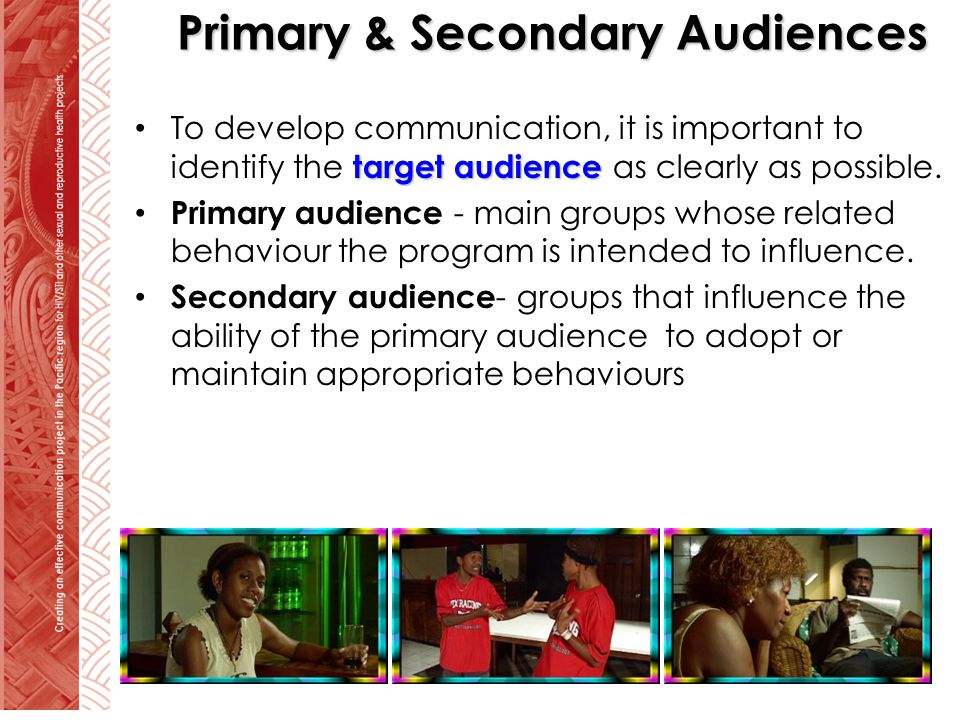Primary & Secondary Audiences