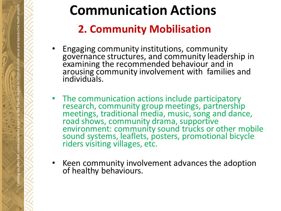 Communication Actions 2. Community Mobilisation