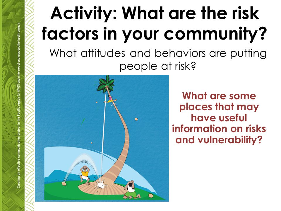Activity: What are the risk factors in your community