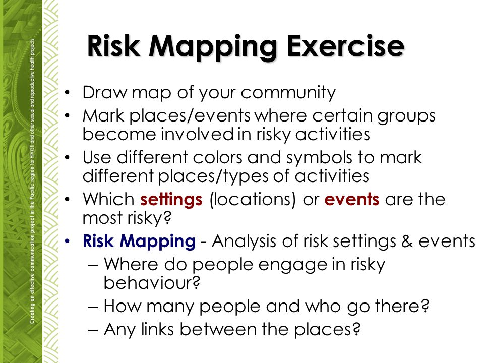 Risk Mapping Exercise Draw map of your community