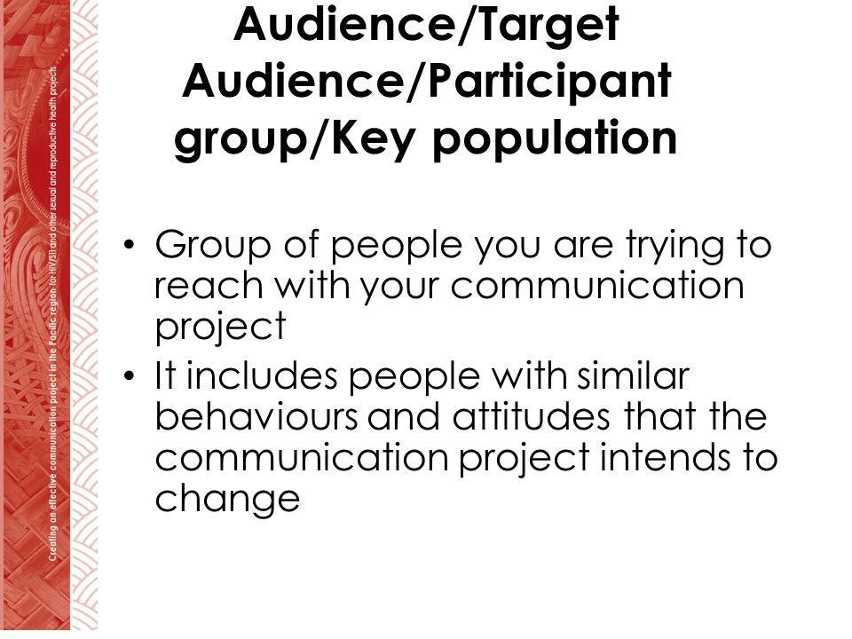 Audience/Target Audience/Participant group/Key population