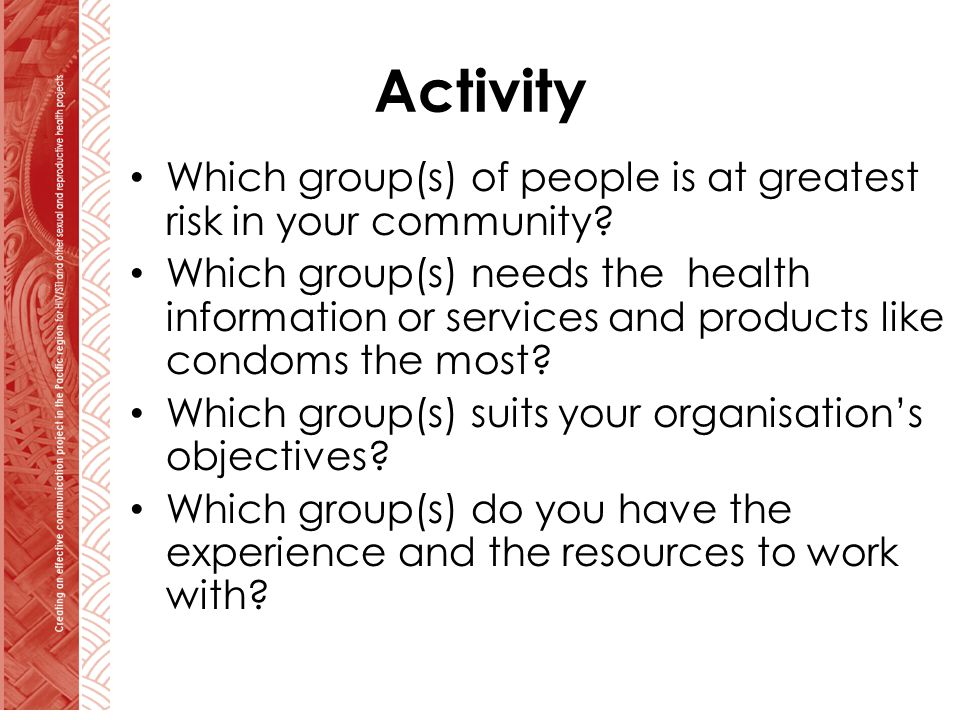 Activity Which group(s) of people is at greatest risk in your community