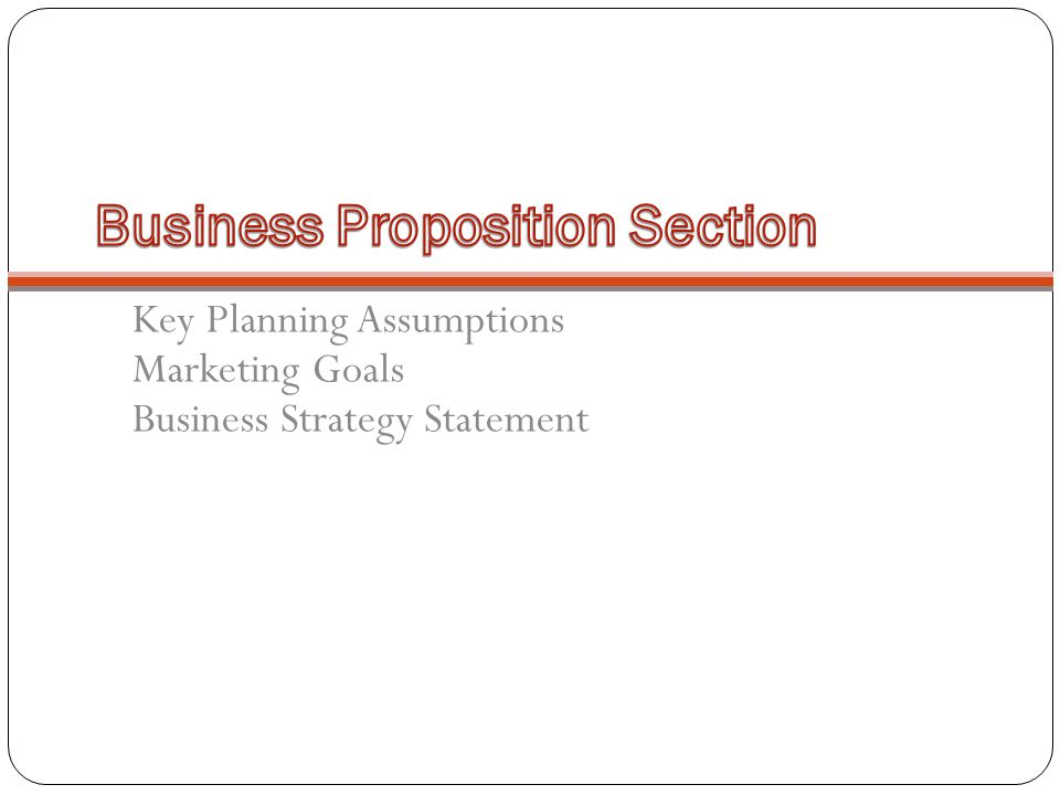 Business Proposition Section