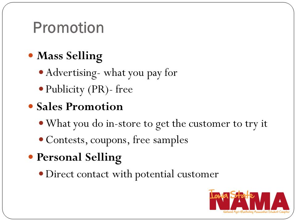 Promotion Mass Selling Sales Promotion Personal Selling