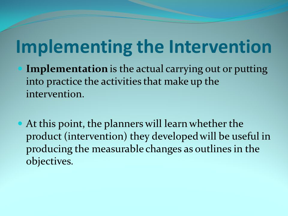 Implementing the Intervention