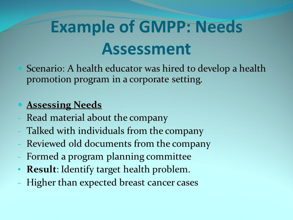 Example of GMPP: Needs Assessment