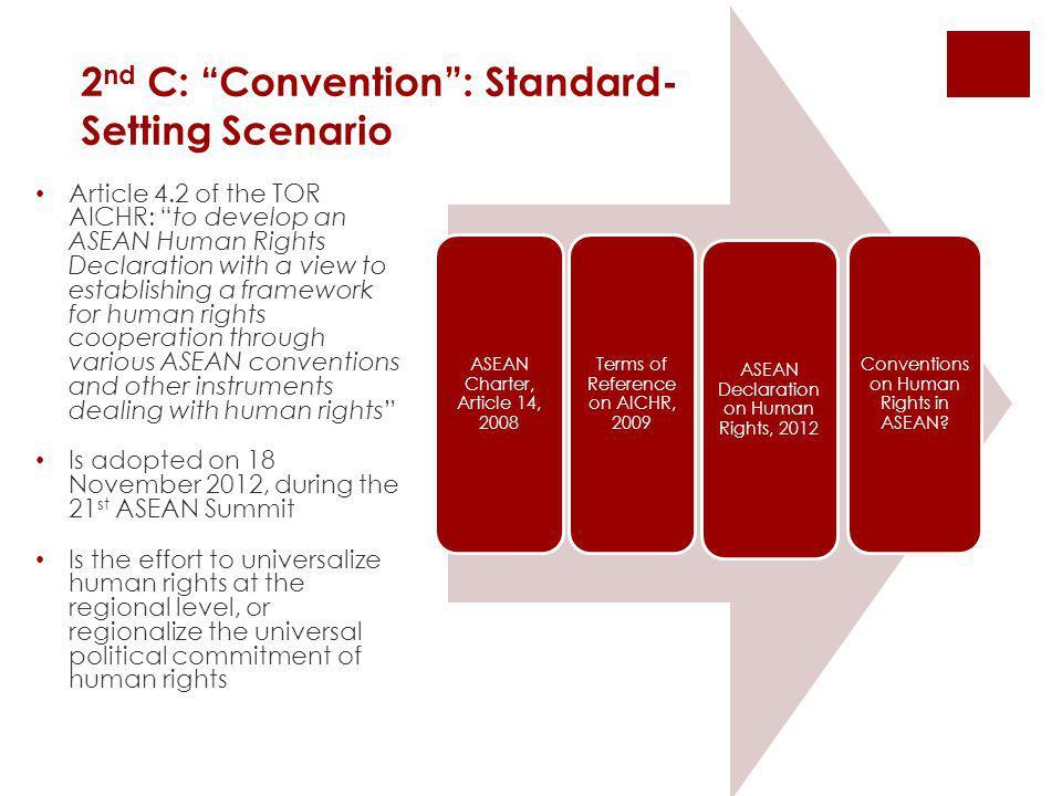 2nd C: Convention : Standard-Setting Scenario