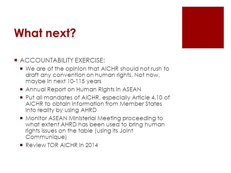What next ACCOUNTABILITY EXERCISE: