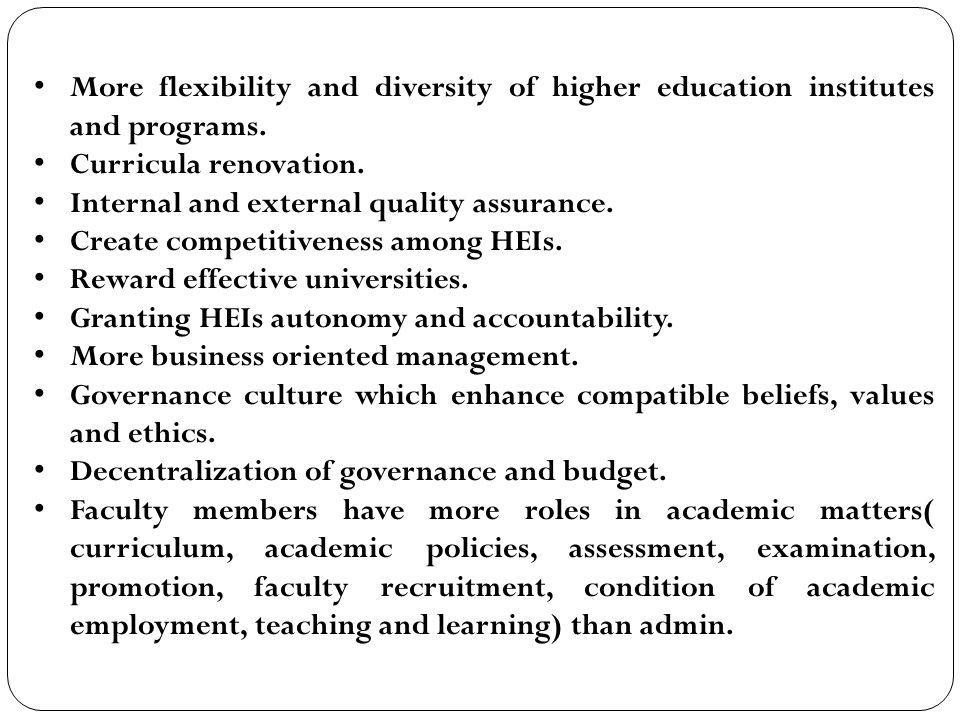 More flexibility and diversity of higher education institutes and programs.