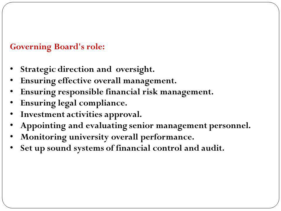 Governing Board s role: