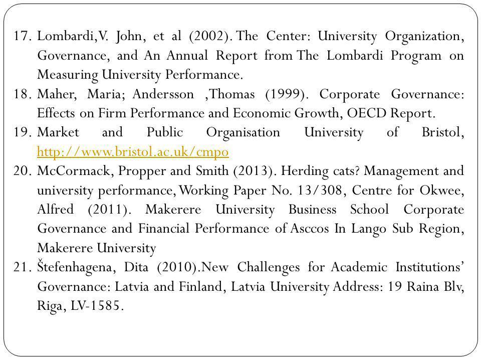 Lombardi,V. John, et al (2002). The Center: University Organization, Governance, and An Annual Report from The Lombardi Program on Measuring University Performance.