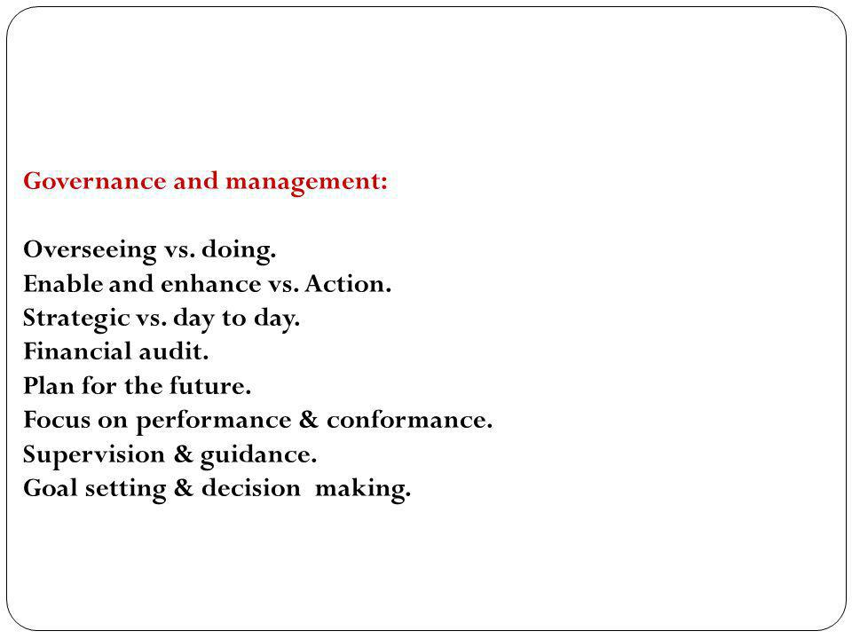 Governance and management: