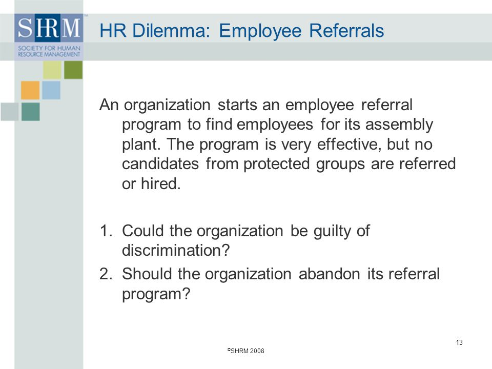HR Dilemma: Employee Referrals