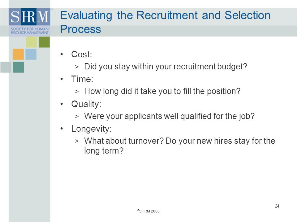 Evaluating the Recruitment and Selection Process
