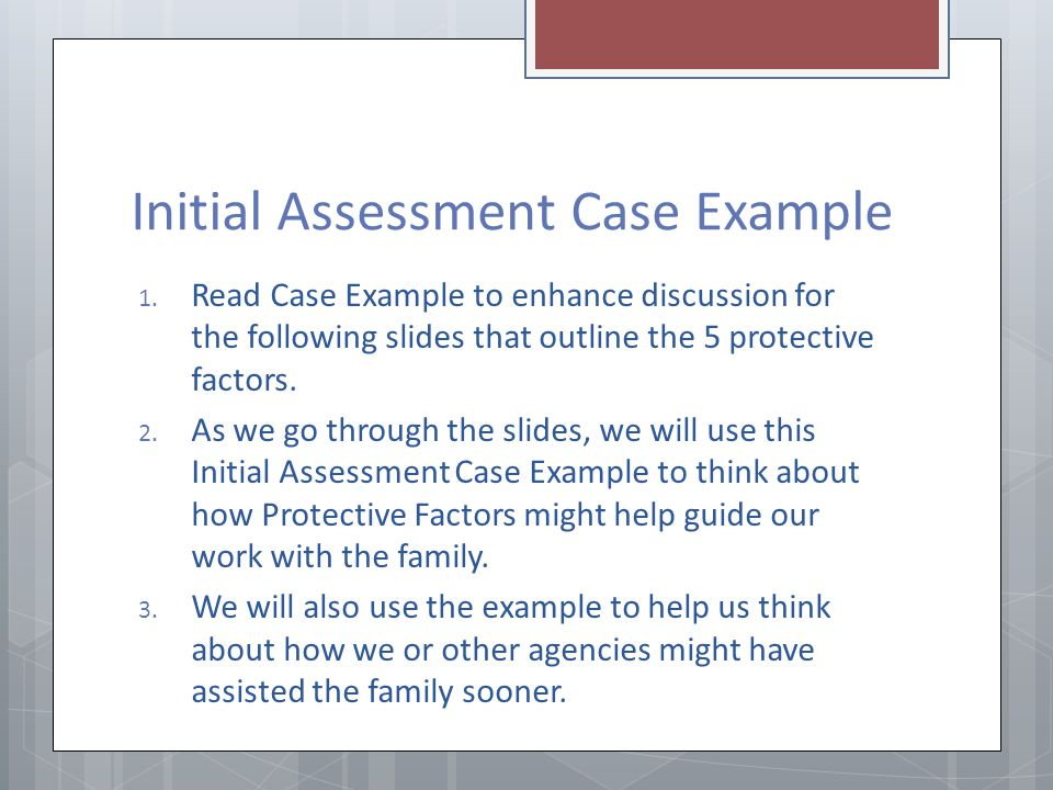 Initial Assessment Case Example