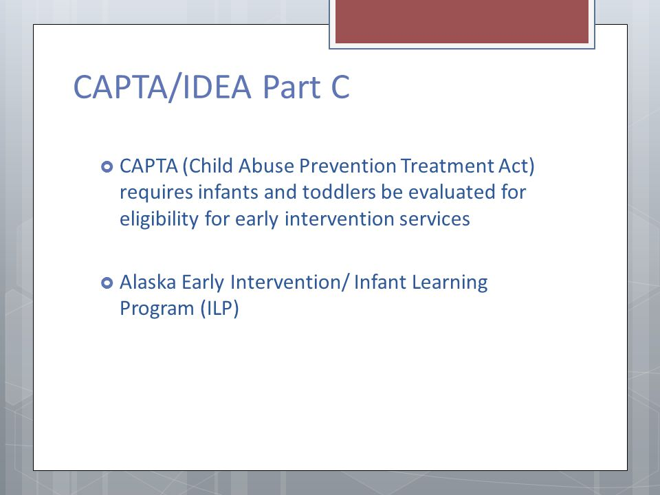 CAPTA/IDEA Part C