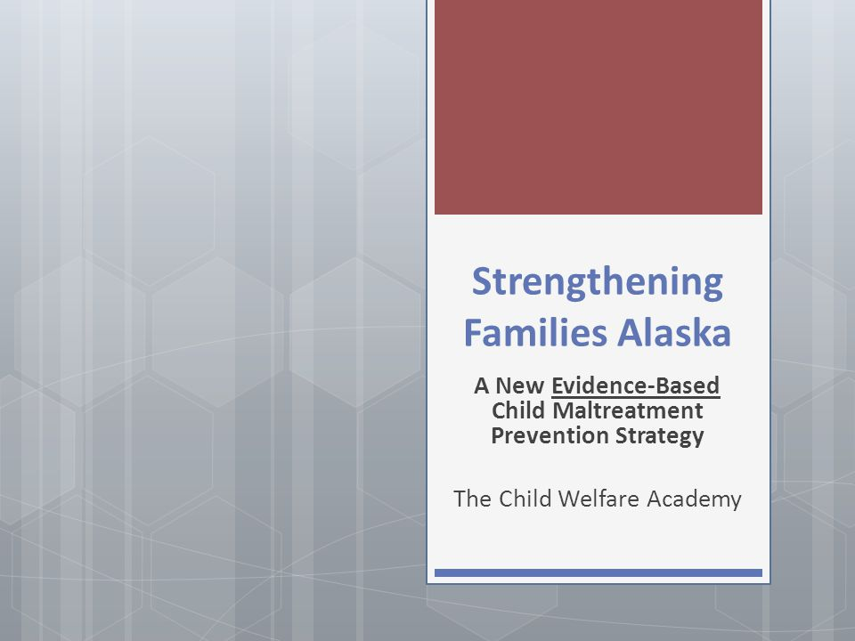 Strengthening Families Alaska