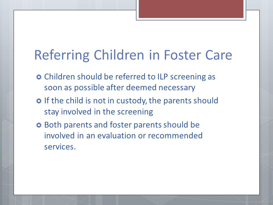Referring Children in Foster Care