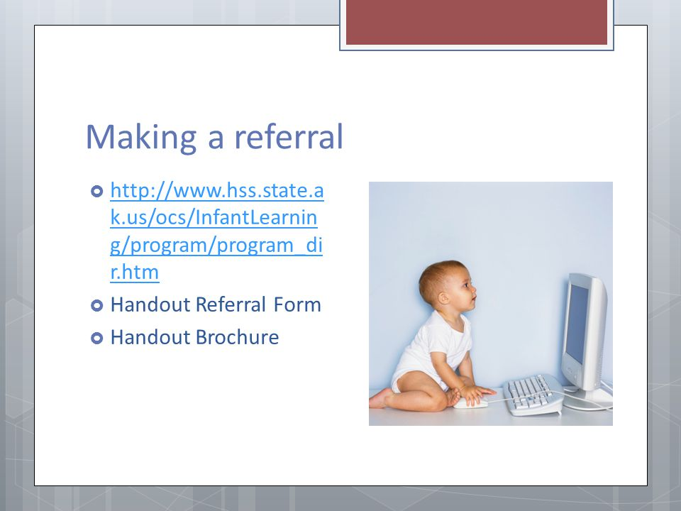 Making a referral   Handout Referral Form.