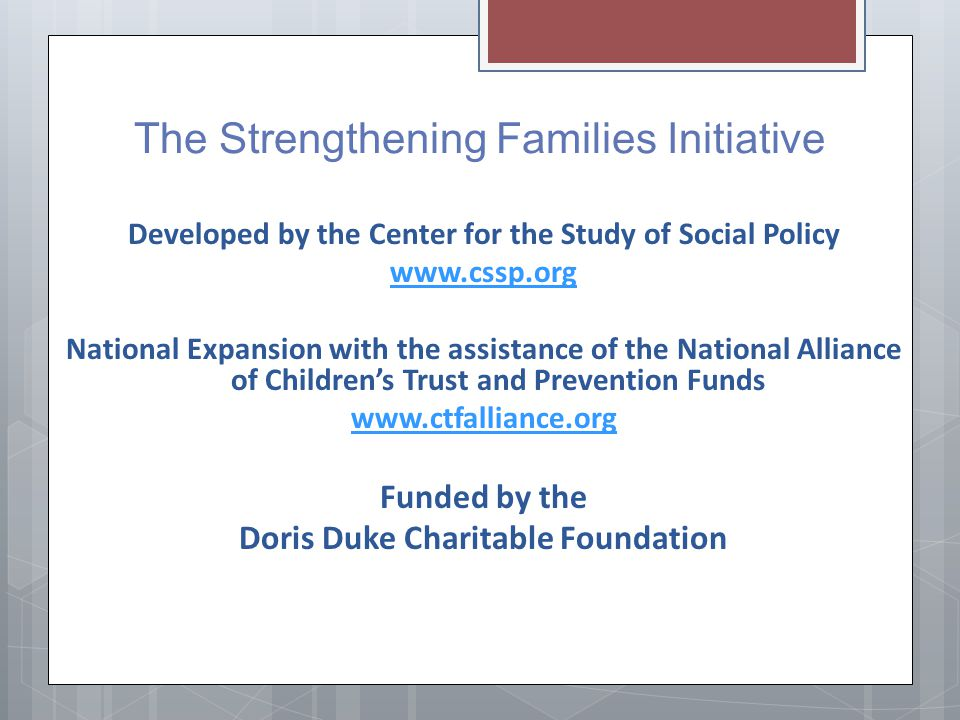 The Strengthening Families Initiative