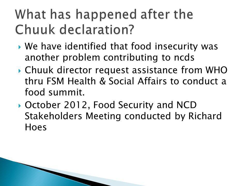 What has happened after the Chuuk declaration
