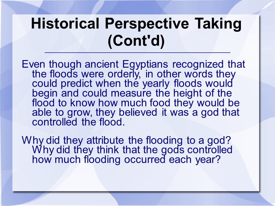 Historical Perspective Taking (Cont d)